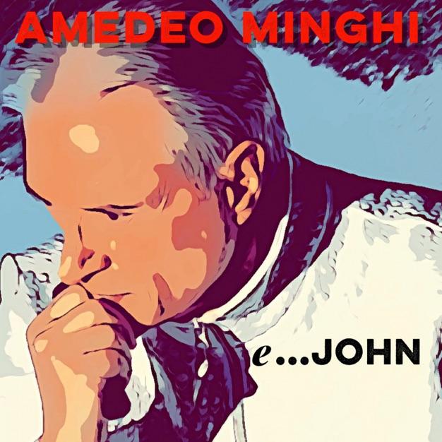 Amedeo Minghi - e ...John