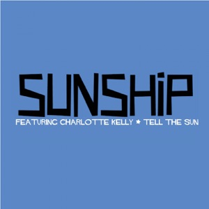 Tell the Sun (feat. Charlotte Kelly) - EP