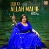 Sub Ka Allah Malik Single