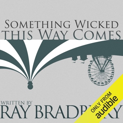 Something Wicked This Way Comes (Unabridged)