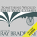 Ray Bradbury - Something Wicked This Way Comes (Unabridged)