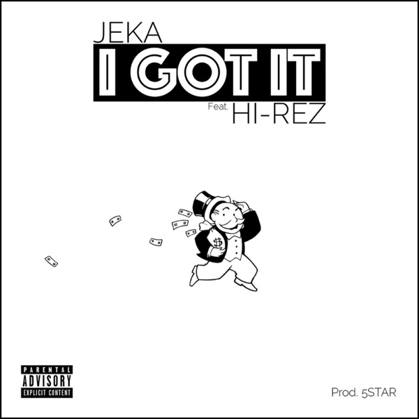 I Got It - Single (feat. Hi-Rez) - Single