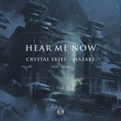 Crystal Skies & Mazare feat. Luma - Hear Me Now (feat. Luma)