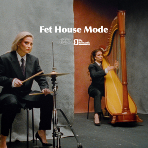 Rebecca & Fiona - Fet House Mode