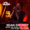 Sean Dhondt - When the Going Gets Tough, the Tough Gets Going (Uit Liefde Voor Muziek) artwork