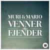 Muri & Mario - Venner Eller Fjender (Rasmus Skøtt & Mathias Bang Remix) artwork