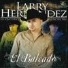 Larry Hern�ndez - El Corrido del Se�or