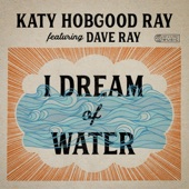 Katy Hobgood Ray - That Really Matters (feat. Dave Ray)