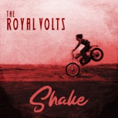 The Royal Volts - Shake