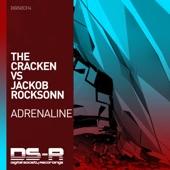 The Cracken - Adrenaline (Extended Mix) [The Cracken vs. Jackob Rocksonn]