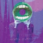 Reality Bytes - Symphony of Storms