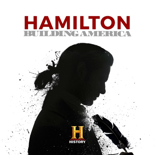 Hamilton: Building America movie poster