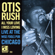 Otis Rush - All Your Love I Miss Loving: Live At the Wise Fools Pub, Chicago