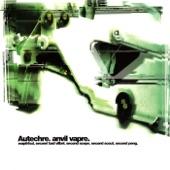 Autechre - Second Peng