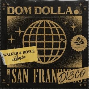 San Frandisco (Walker & Royce Remix) - Single