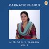 S. J. Jananiy - Carnatic Fusion - Hits of S. J. Jananiy, Vol. 2 artwork