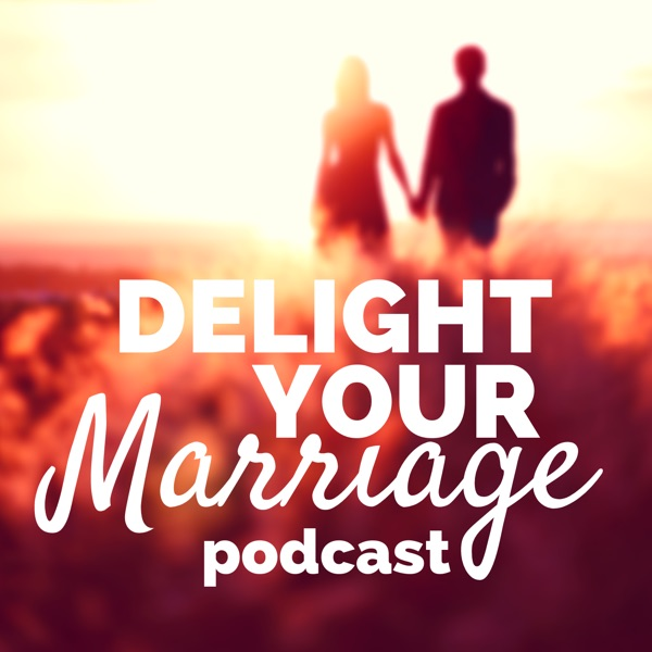 Delight Your Marriage | Relationship Advice, Christianity, & Sexual Intimacy