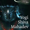 Yogi Shiva Mahadev Hindi feat Mohit Chauhan Aishwarya Nigam Single
