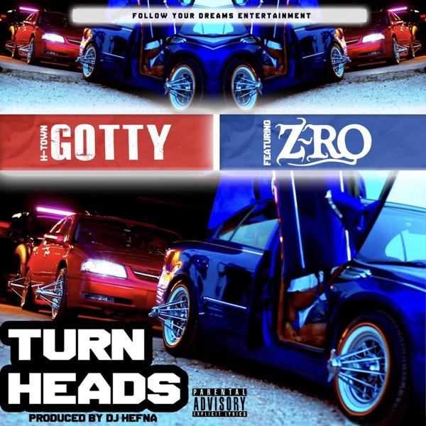 Turn Heads (feat. Z-Ro) - Single
