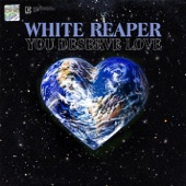 White Reaper - Real Long Time