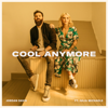 Jordan Davis - Cool Anymore (feat. Julia Michaels)  artwork