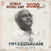 World Music Day 2020 Special - M.M. Keeravani Musical Hits - EP