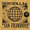 Dom Dolla - San Frandisco artwork