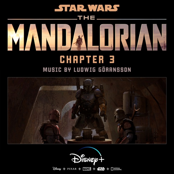 The Mandalorian: Chapter 3 (Original Score)