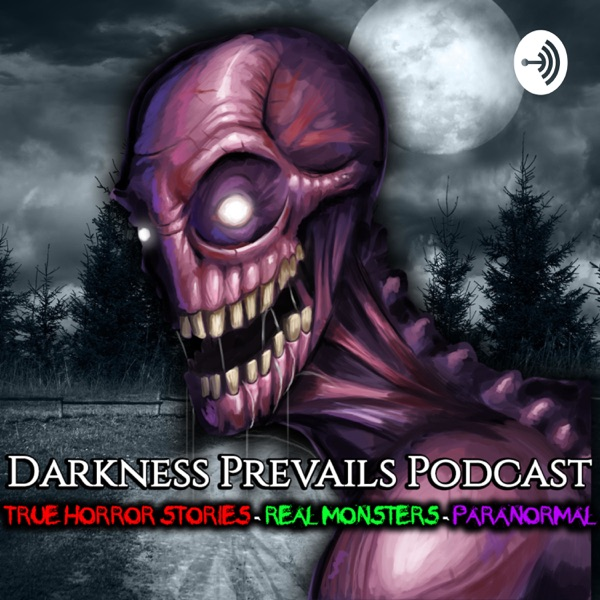 Darkness Prevails Podcast – Podcast – Podtail