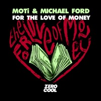For the Love of Money - MOTI-MICHAEL FORD