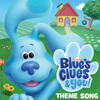 Blue's Clues & You Theme Song - Blue's Clues & You