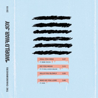 The Chainsmokers World War Joy…Call You Mine m4a EP Download