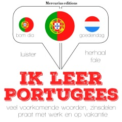 Ik leer Portugees: Luister. Herhaal. Spreek.