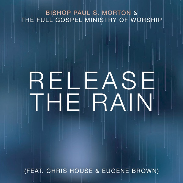 Cover art for Release The Rain (Feat. Chris House & Eugene Brown)