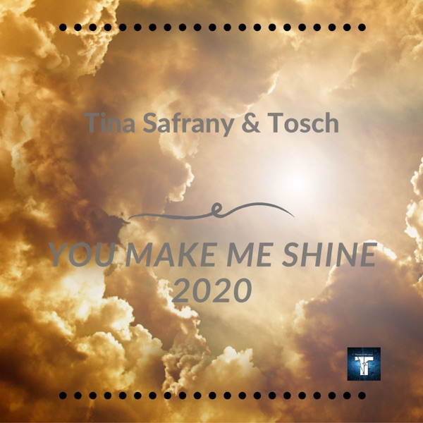 You Make Me Shine 2020 - Single