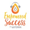 Building Your Business with doTERRA-Empowered Success