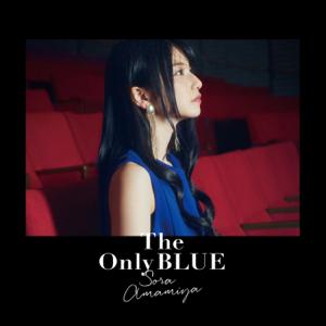 Sora Amamiya - The Only BLUE