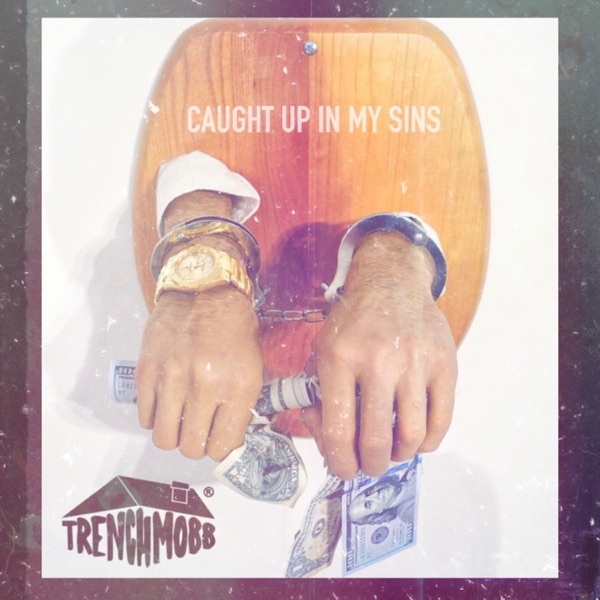 Caught Up In My Sins - Single