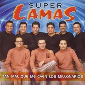 Super Lamas - Discúlpame