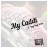 My Caddi (feat. Ying Yang Twins) - Single, BoomTeam