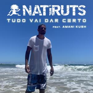Natiruts & Amani Kush - Tudo Vai Dar Certo