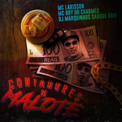 Contadores de Malote - Single - MC Boy do Charmes