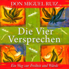 Don Miguel Ruiz - Die vier Versprechen [The Four Agreements] (Unabridged) artwork