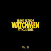 Watchmen: Volume 1 (Music from the HBO Series) - Trent Reznor & Atticus Ross