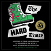 Matt Saincome & Bill Conway - The Hard Times: The First 40 Years  artwork