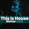 This Is House by Richar Beat iTunes Track 1