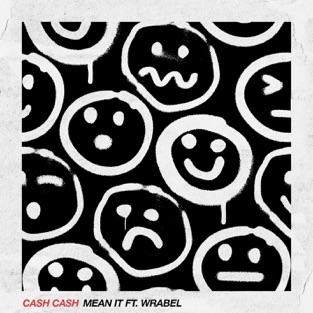 Cash Cash – Mean It (feat. Wrabel) – Single [iTunes Plus AAC M4A]