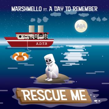 Marshmello Rescue Me (feat. A Day to Remember) - Marshmello song lyrics