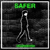Safer - Sleepless Nights (feat. Mattie Safer)