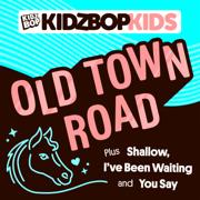 Old Town Road - KIDZ BOP Kids - KIDZ BOP Kids